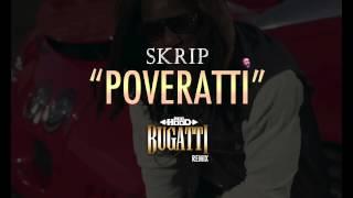 Skrip-Poveratti (@AceHood @1future @rickyrozay-Bugatti remix)