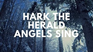 Vinesong Hark the Herald Angels Sing (Lyric )