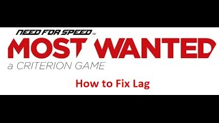 Repeat youtube video Need for Speed Most Wanted 2012 How to fix lag