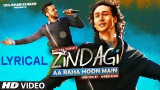 Download 'Zindagi Aa Raha Hoon Main' Full Song with LYRICS   Atif Aslam, Tiger Shroff   T-Series