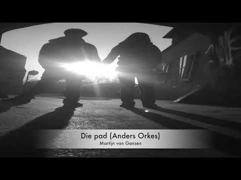 Die pad (Anders Orkes) – Martijn van Gansen