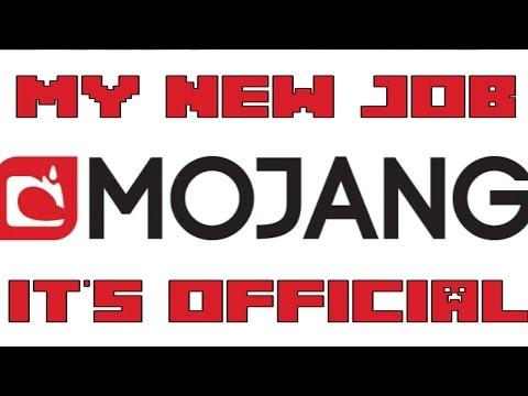 I WORK FOR MOJANG NOW!