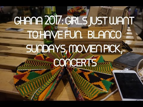 GHANA VLOG; PART 2, BLANCO NIGHTS. CONCERTS CHILLING AT MOVE