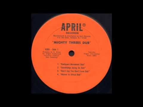 Mighty Threes - Nearer To Africa Dub