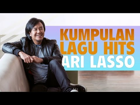 Kumpulan Lagu Hits Ari Lasso [HIGH QUALITY]