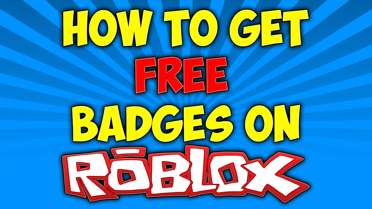 How to get free badges on roblox 2016 youtube