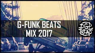West Coast G Funk Instrumental Mix Compilation 2017