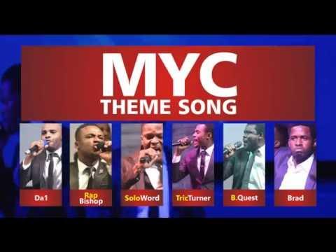 MYC THEME SONG  1