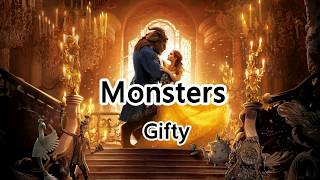 Monsters - Gifty - I see your monsters, I see your pain.【2019抖音熱門歌曲】