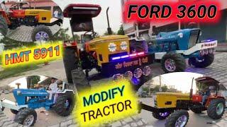 HMT 5911 FORD 3600 MODIFY TRACTOR go to usa / एच एम टी 5911 हरियाणा में मोडिफाई होके अमेरीका जायेगा