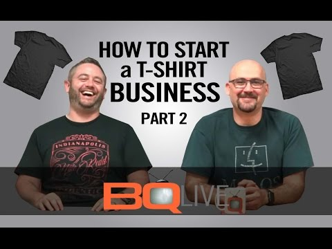 BQLive - Ep: 11 How To Start A T-shirt Business (Part 2)