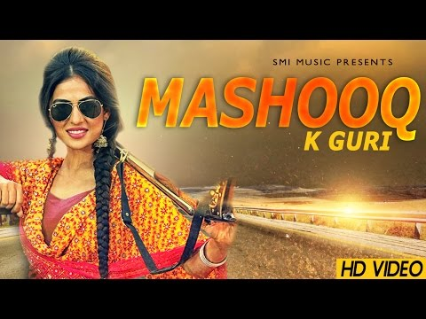 Guri | New Punjabi Songs 2017 | Mashooq Fatte Chakni | Latest New Hit HD Punjabi Song 2016