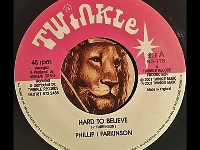 Phillip Parkinson - Hard to believe / Illie P - Version