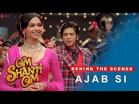 Om Shanti Om    Ajab Si  Deepika Padukone, Shah Rukh Khan