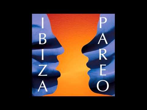 IBIZA PAREO full album 2015