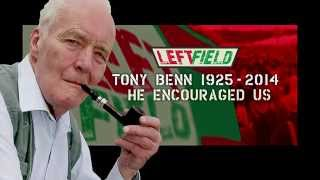 Glastonbury Left Field: The Tony Benn Years
