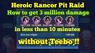 Repeat youtube video Star Wars: Galaxy of Heroes - Heroic Rancor Raid - 3 million in less than 10 minutes without Teebo!!