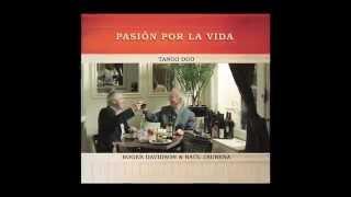 Alma Apasionada (R. Davidson) - Roger Davidson & Raúl Jaurena