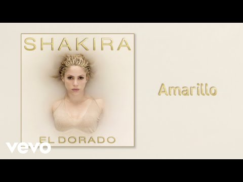 Shakira - Amarillo (Official Audio)