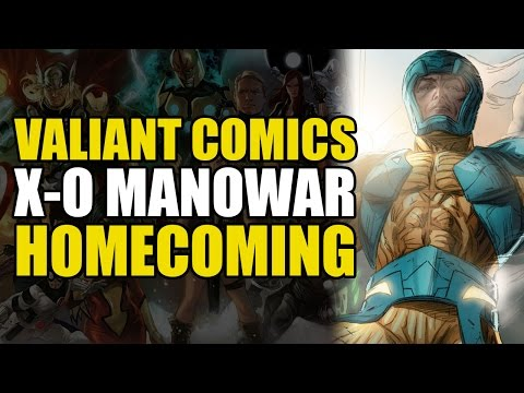 The Return of X-O Manowar (X-O Manowar Vol 4: Homecoming)
