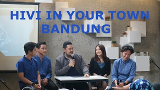 HIVI IN YOUR TOWN BANDUNG