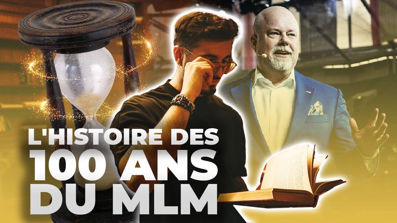 L'HISTOIRE du MLM de 1886 à Aujourd'hui