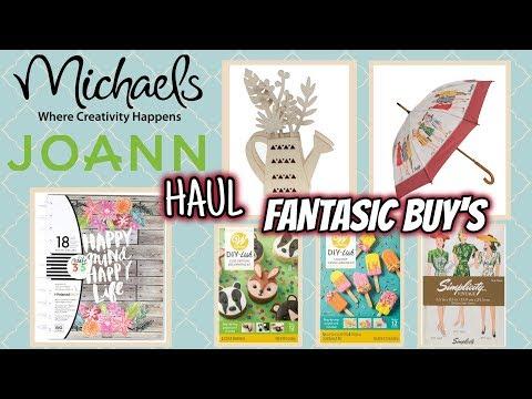 MICHAEL'S & JOANN'S HAUL | FANTASTIC BUYS - YouTube