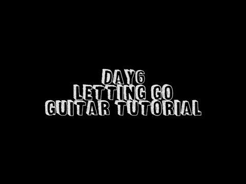 DAY6 (데이식스) - Letting Go (놓아놓아놓아) Guitar Tutorial