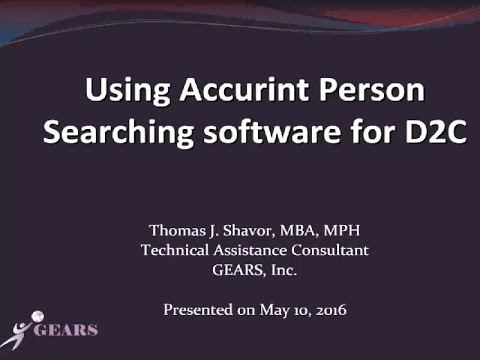 Using Accurint Person Searching Software For D2C Webinar: Data To Care