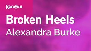 Karaoke Broken Heels - Alexandra Burke *