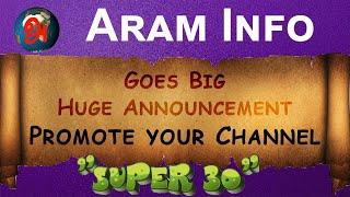 Aram Info Goes Big I Huge Announcement I Cross Promote Your Channel I Aram Info Live