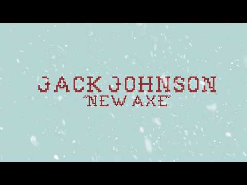 "Jack Johnson - ""New Axe"""
