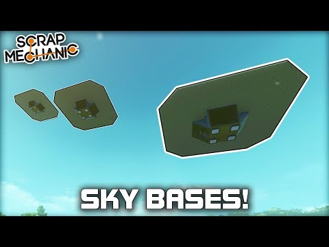 Auto Adjusting Sky Base Platforms! (Scrap Mechanic Creations)
