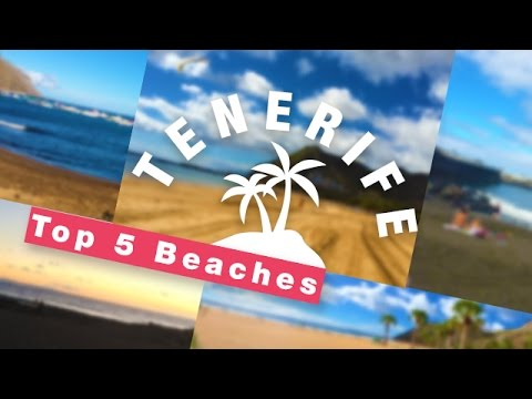 5 Top Beaches | Things To Do in TENERIFE