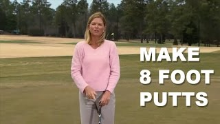 Best Way To Make 8 Foot Putts