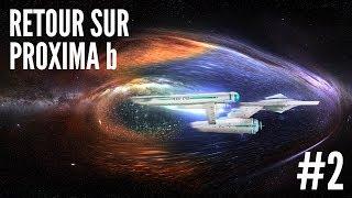 Warp Drive, EM Drive et moteurs ioniques - Retour sur Proxima b #2
