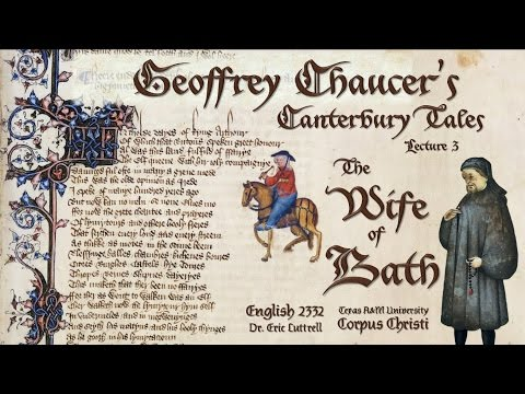 2332 Chaucer, Part III: The Wife of Bath