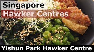 Singapore Hawker Centre : Yishun Park Hawker Centre Part 1