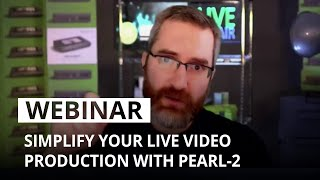 Simplify your live video production with Pearl-2