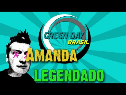 Green Day - Amanda Legendado PT-BR [HD]
