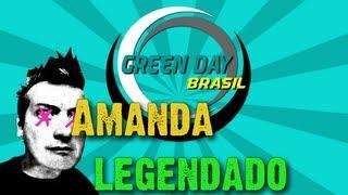 Green Day - Amanda Legendado PT-BR [HD]