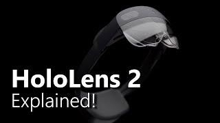 Microsoft HoloLens 2: Explained!