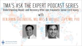 TMA Podcast Understanding Repair and Recovery After non-traumatic Spinal Cord Injury