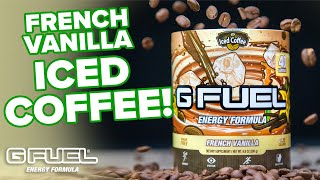 NEW FLAVOR |  G FUEL - FRENCH VANILLA ICED COFFEE | NOW AVAILABLE