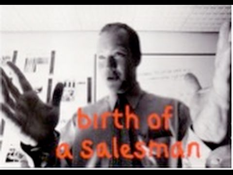 Birth of a Salesman