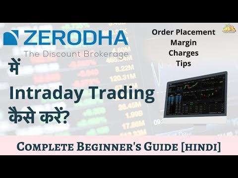Zerodha Intraday Trading | Charges, Margin, Strategy, Brokerage