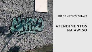 Atendimentos na AWISO   Informativo Oitava