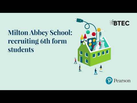 Milton Abbey School: retaining and recruiting Sixth Form students