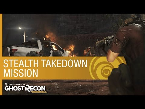 Tom Clancy's Ghost Recon Wildlands: Stealth Takedown Mission  Gameplay  Ubisoft NA