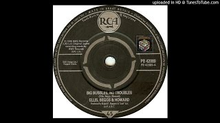 Ellis, Beggs & Howard - Big Bubbles, No Troubles (RJT DJ)